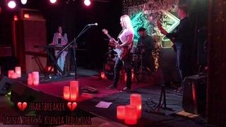 «Heartbreaker» () – Layna Shery & Ksenia Fedulova –  – Rhythm&Blues Cafe - Moscow.