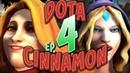 Dota 2 Cinnamon Ep.4 funny and epic moments