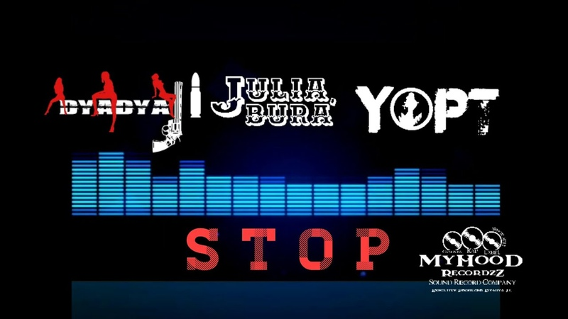 Dyadya J.i., Julia Bura, YOPT - STOP 2020 (official MyHooD uploading)