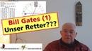 Horoskop Bill Gates - unser Retter in der Krise? (Teil 1 3)