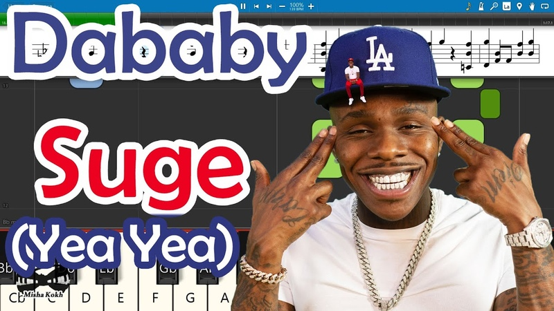 Dababy Suge Yea Yea Piano Tutorial Sheets MIDI Synthesia