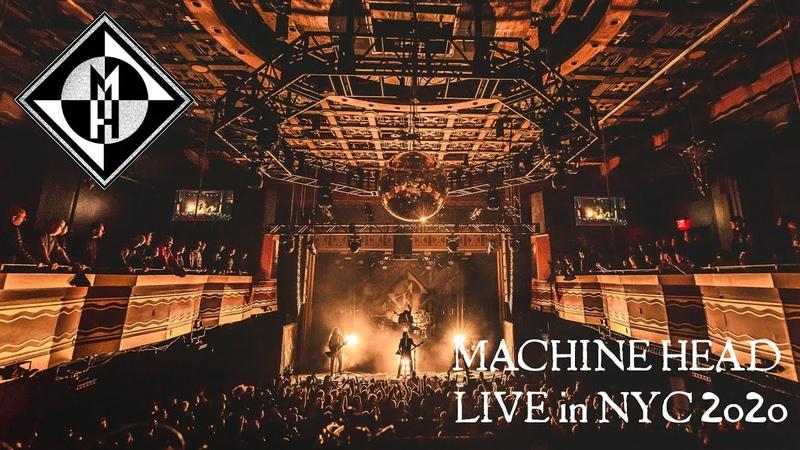 MACHINE HEAD Live in New York City Feb 2020