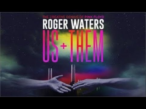 Roger Waters . Us and Them . 2017 Live Complete Show