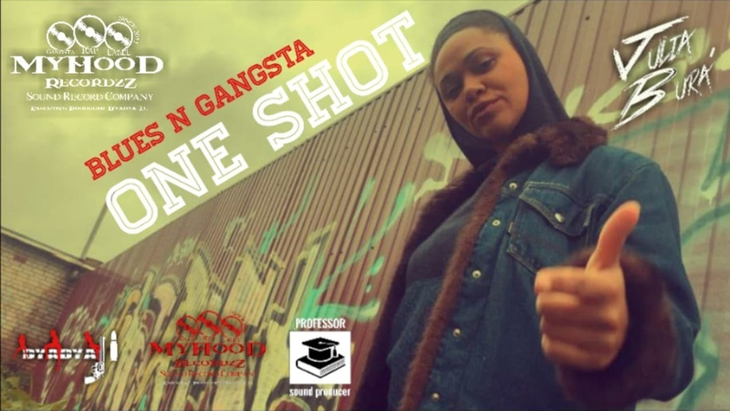 "D'yadya J.i., Julia Bura, Professor - ""One Shot"" [""Blues n Gangsta""] 2020"
