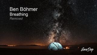 Ben Böhmer - Breathing (Remixed) | Boris Brejcha, Volen Sentir, Kidnap, Martin Roth, Just Her