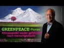 """Greenpeace Pionier """"Klimawandel weder gefährlich noch menschgemacht 19 03 2019"""