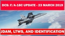 Hornet Update Introduction to JDAM LTWS and More