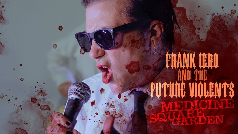 Frank Iero And The Future Violents - Medicine Square Garden [Official Music Video]