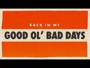 Aaron Goodvin Good Ol' Bad Days Lyric Video