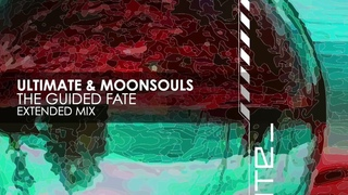 Ultimate & Moonsouls - The Guided Fate