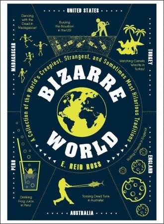 Bizarre World - E. Reid Ross
