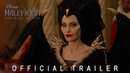 Official Trailer Disney's Maleficent Mistress of Evil In Theaters October 18