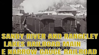 SANDY RIVER AND RANGELEY LAKES RAILROAD  MAINE  NARROW GAUGE RAILROAD  MD52154