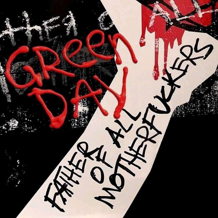 Green Day - Father of All... (Single)