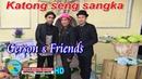 KATONG SENG SANGKA - GERSON FRIENDS - KEVS DIGITAL STUDIO OFFICIAL VIDEO MUSIC