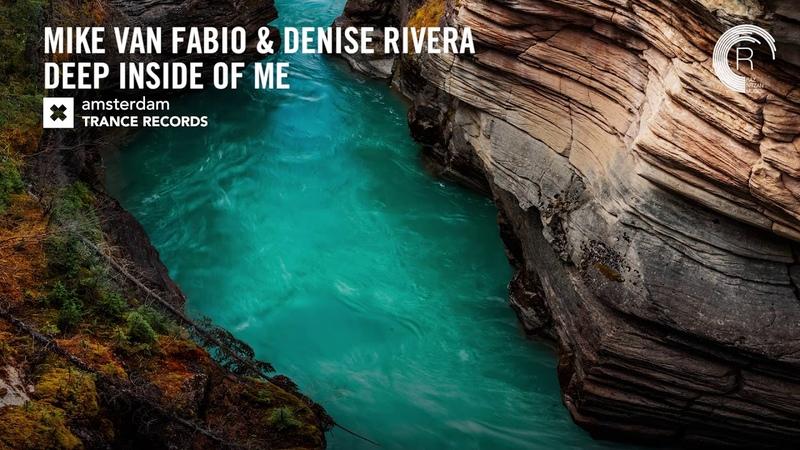 VOCAL TRANCE: Mike van Fabio Denise Rivera - Deep Inside Of Me (Amsterdam Trance) LYRICS
