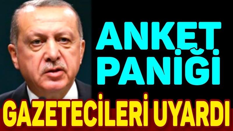 Erdoğanın Anket Paniği Gazetecileri Uyardı