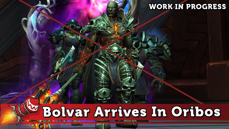 Bolvar Arrives In Oribos Cutscene Work In Progress