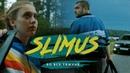 SLIMUS - Во все тяжкие