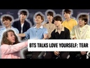 BTS Gets Real About Their New Album 'Love Yourself Tear'