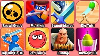 Brawl Stars,Mr Ninja,Sword Maker,Dig This!,Big Battle 3D,Red Ball 4,Jumanji,Blend it 3D