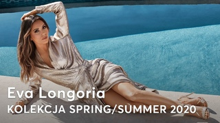 Eva Longoria KOLEKCJA SPRING/SUMMER 2020