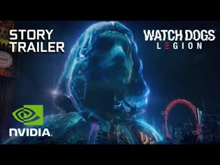 Watch Dogs: Legion - Сюжетный трейлер