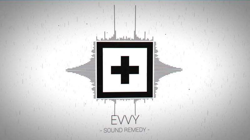 EVVY Tidal Wave Sound Remedy Remix