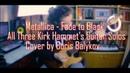Metallica - Fade to Black | All Guitar Solos Cover by Boris Balykov | Happy Birthday, Kirk Hammet!