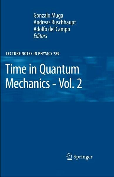 Time-in-Quantum-Mechanics-Vol-2