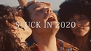 STUCK IN 2020 | A YEAR END MEGAMIX (TRAILER)