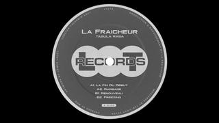 La Fraicheur - La Fin De Debut [LT078]