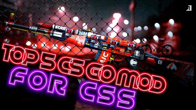 TOP 5 CS GO MOD FOR CSS V89 91 92 для мувиков