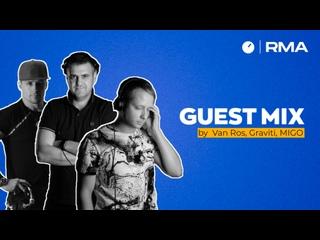 Guest Mix by U-Night - Van Ros/ MIGO/ Graviti