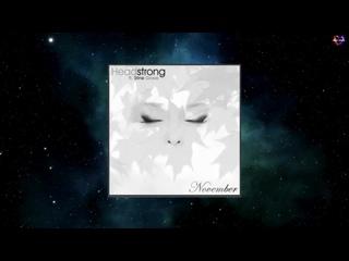 Headstrong Feat. Stine Grove - November (Sunyella Uplifting Mix) [SOLA RECORDS]