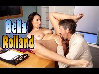Bella Rolland порно измена секс [Трах, all sex, porn, big tits , Milf, инцест, порно blowjob brazzers секс анальное] секс
