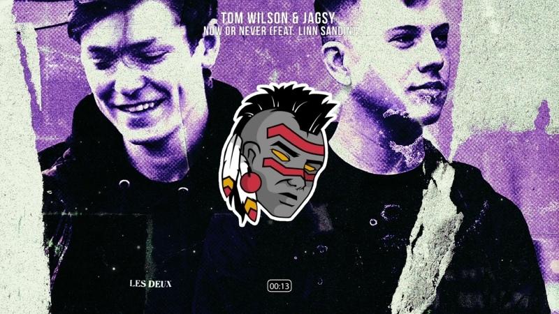 Tom Wilson Jagsy Now Or Never ft Linn Sandin
