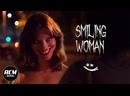 Улыбающаяся женщина / Smiling Woman 2021, ужасы, короткий метр