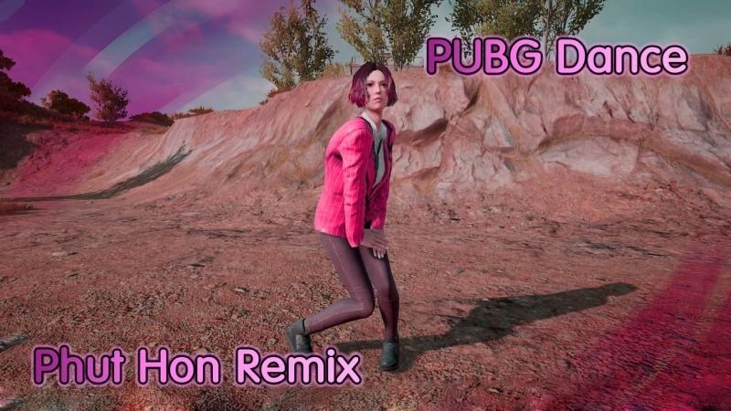 Phut Hon Remix | 抖音 [TikTok Vietnamese Music] [PUBG Dance]