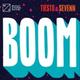 Tiësto, Sevenn - BOOM