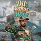 MickeyB - Dil Maange More