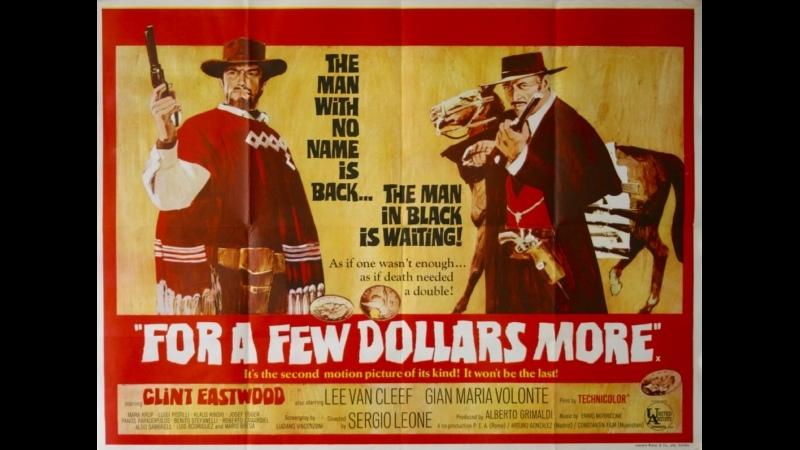 На пригоршню долларов больше For a Few Dollars More 1965