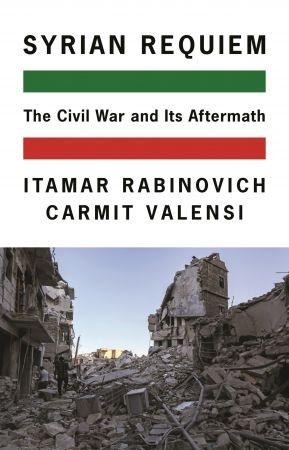 Syrian Requiem - Itamar Rabinovich