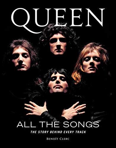 Queen All the Songs - Benoit Clerc