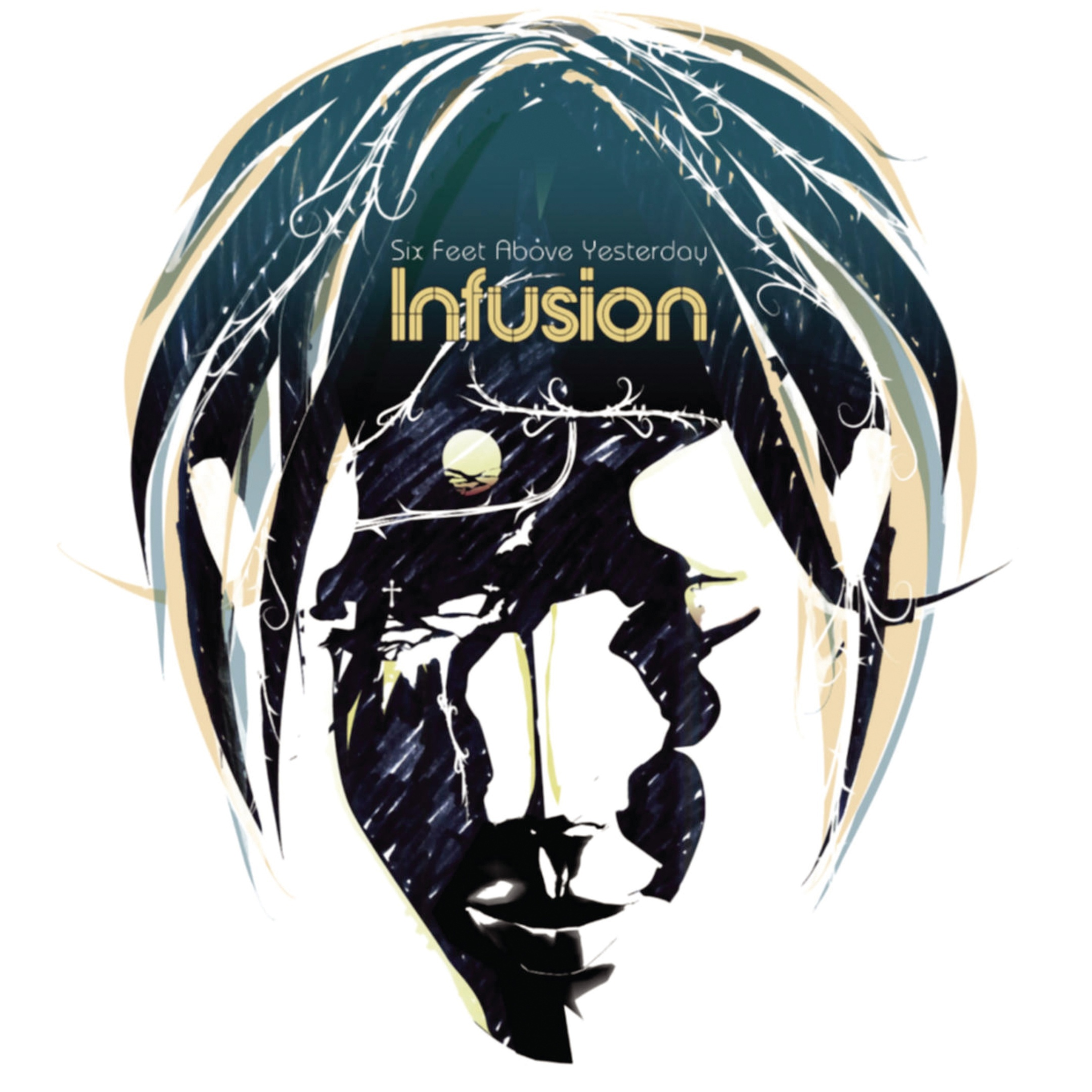 Infusion album Six Feet Above Yesterday