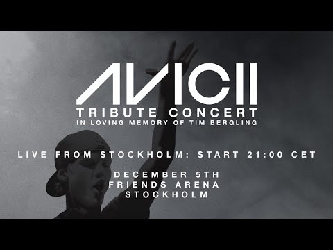 Avicii Tribute Concert: In Loving Memory of Tim Bergling 05.12.2019