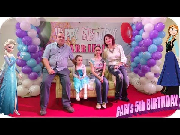 Gabi's 5th Birthday Frozen Party Happy Birthday Song День рождения 5 лет