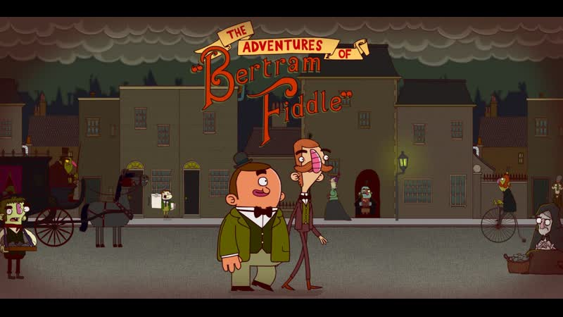 Adventures of Bertram Fiddle - Episode 1 A Dreadly Business Official Trailer