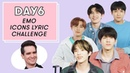 DAY6 Sings Fall Out Boy, Panic! At the Disco, and More Emo Icons | Lyric Challenge