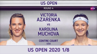 Виктория Азаренко - Каролина Мухова 1/8 US Open 2020 Victoria Azarenka - Karolina Muchova